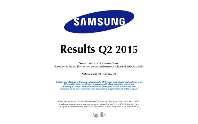 Aquilla Results Q2 2015 Summary and Commentary (Based on Samsung Electronics' un-audited earnings release of 30th July 201...