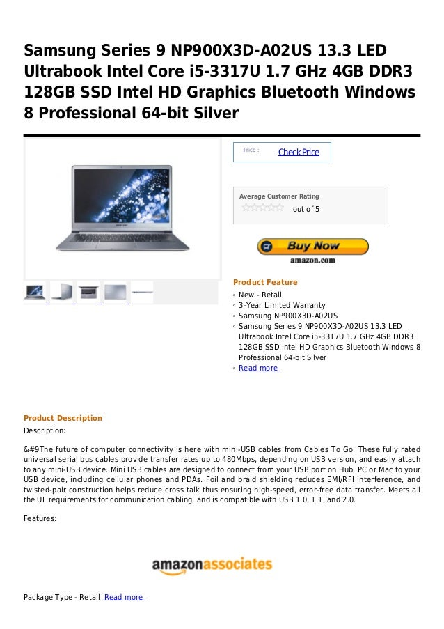 Samsung Series 9 NP900X3D-A02US 13.3 LEDUltrabook Intel Core i5-3317U 1.7 GHz 4GB DDR3128GB SSD Intel HD Graphics Bluetoot...