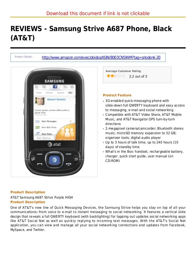 Download this document if link is not clickableREVIEWS - Samsung Strive A687 Phone, Black(AT&T)Product Details :http://www...