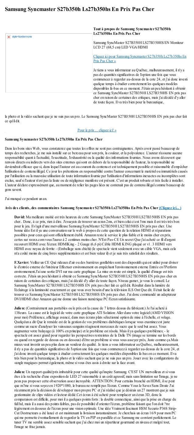 Samsung Syncmaster S27b350h Ls27b350hs En Prix Pas Cherla photo et la vidéo sachant que je ne suis pas un pro. Le Samsung ...