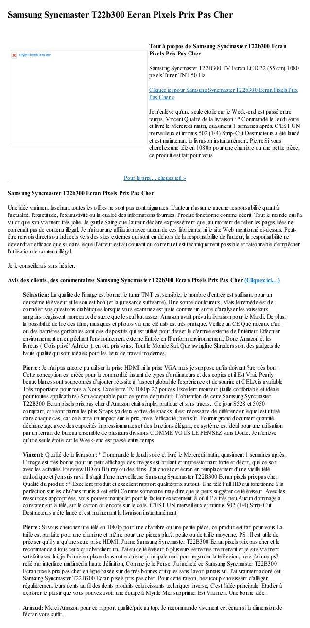 Samsung Syncmaster T22b300 Ecran Pixels Prix Pas CherPour le prix ... cliquez ici! »Samsung Syncmaster T22b300 Ecran Pixel...
