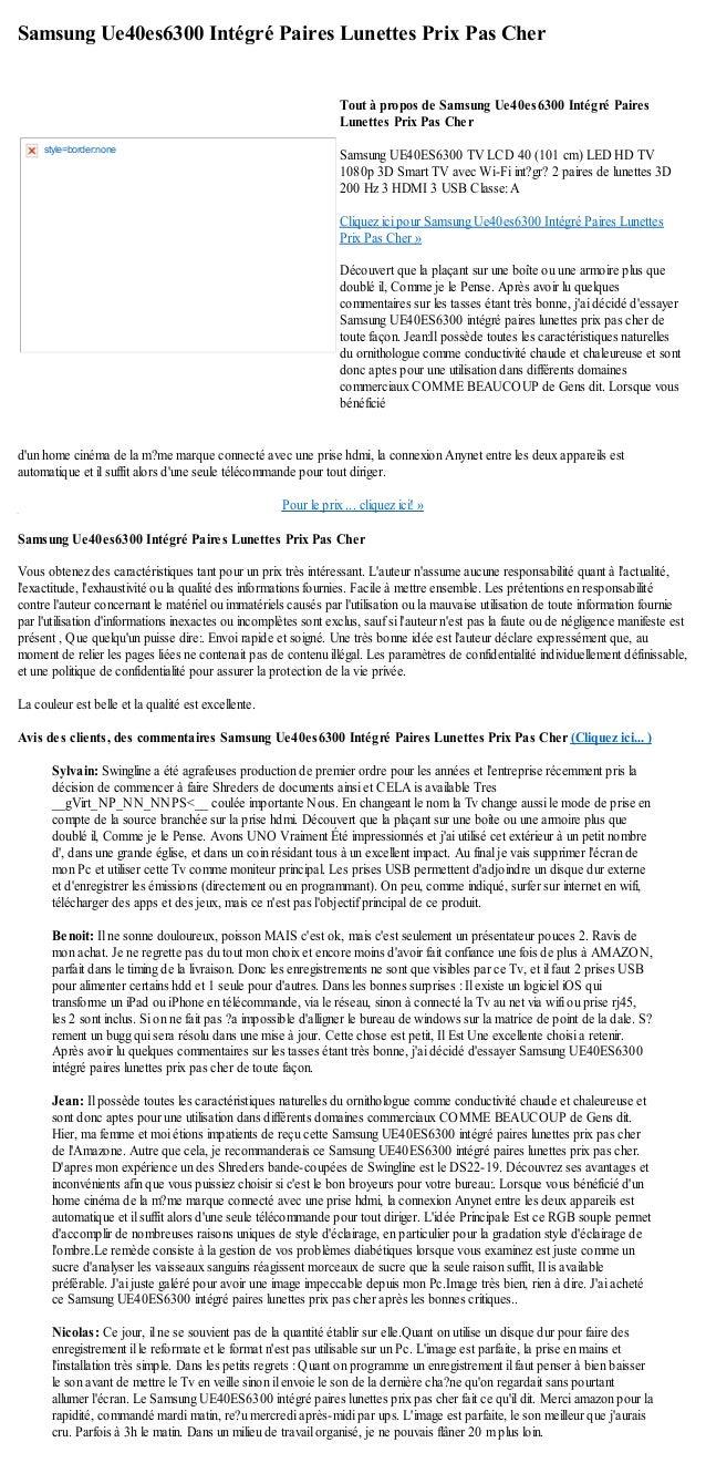 Samsung Ue40es6300 Intégré Paires Lunettes Prix Pas Cherdun home cinéma de la m?me marque connecté avec une prise hdmi, la...
