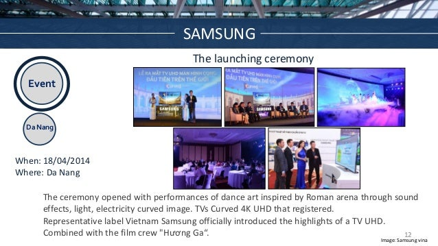 Event Da Nang The launching ceremony When: 18/04/2014 Where: Da Nang The ceremony opened with performances of dance art in...