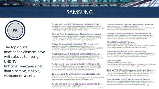 PR Source: The top online newspaper Vietnam have write about Samsung UHD TV: tinhte.vn, vnexpress.net, dantri.com.vn, zing...
