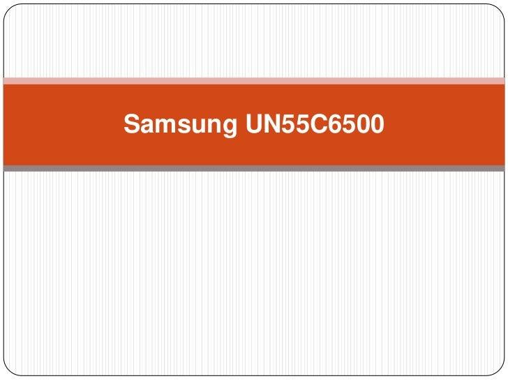 Samsung UN55C6500<br />