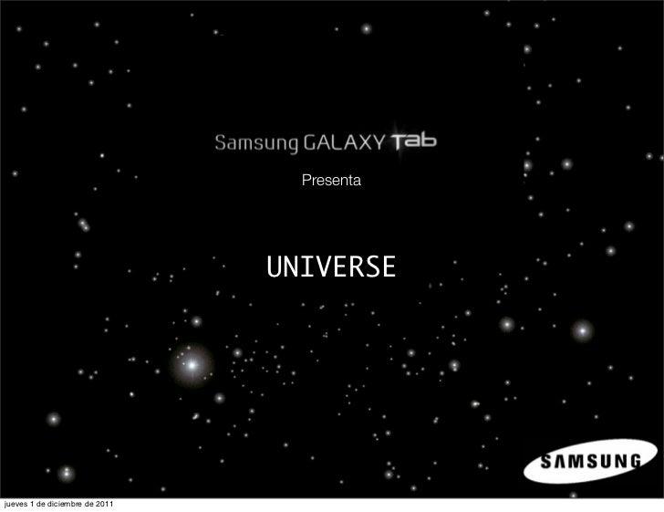 Presenta                                UNIVERSEjueves 1 de diciembre de 2011