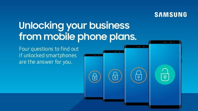 Unlocking your business from mobile phone plans. Four questions to find out if unlocked smartphones are the answer for you.