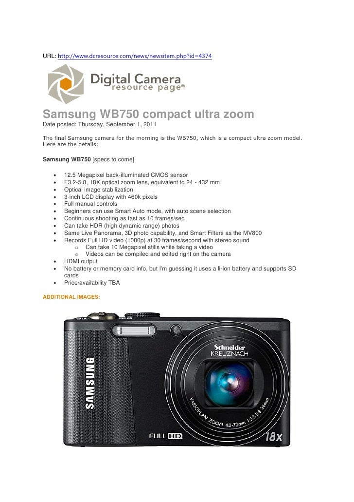 URL: http://www.dcresource.com/news/newsitem.php?id=4374Samsung WB750 compact ultra zoomDate posted: Thursday, September 1...