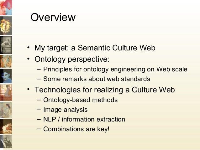 Ontologies for multimedia: the Semantic Culture Web Slide 2