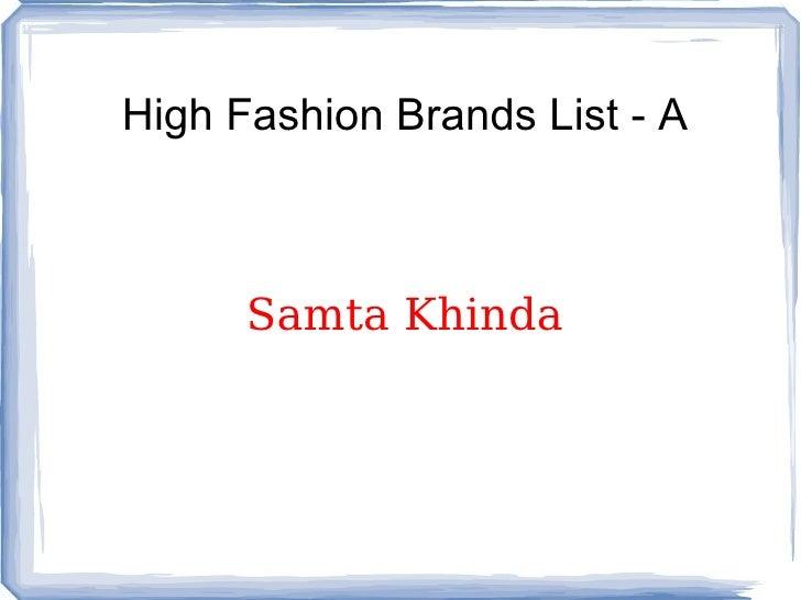 High Fashion Brands List - A Samta Khinda