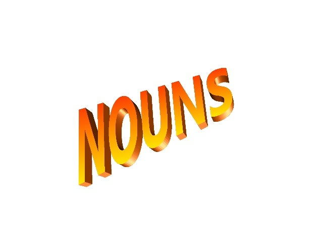 WHAT IS NOUN • Nouns are a part of speech typically denoting a person, place, thing, animal or idea. In linguistics, a nou...
