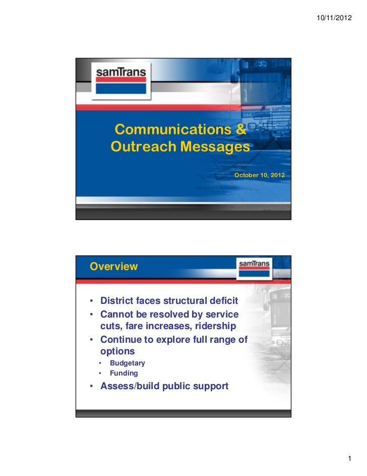 10/11/2012      Communications &      Outreach Messages                                October 10, 2012Overview• District ...