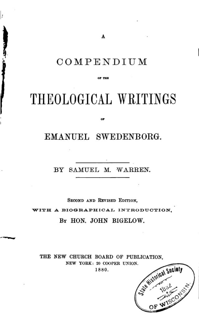 """ACOMPENDIUMOP TUBTHEOLOGICAL WRITINGS01""""EMANUEL SWEDENBORG.BY SAMUEL M. VARREN.SECOND AND REvISED EDITION,""""WITH A BIOGRAPH..."""
