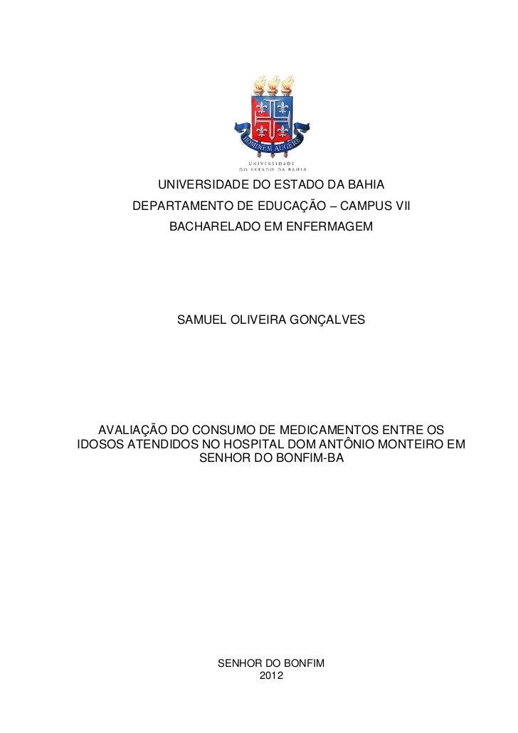 UNIVERSIDADE DO ESTADO DA BAHIA       DEPARTAMENTO DE EDUCAÇÃO – CAMPUS VII            BACHARELADO EM ENFERMAGEM          ...
