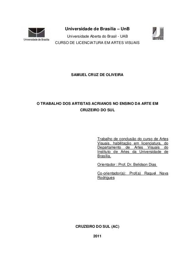 Universidade de Brasília – UnB             Universidade Aberta do Brasil - UAB        CURSO DE LICENCIATURA EM ARTES VISUA...