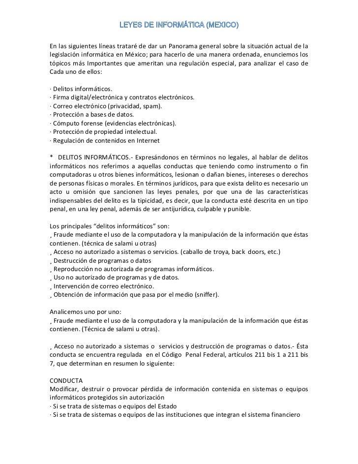 En las siguientes líneas trataré de dar un Panorama general sobre la situación actual de lalegislación informática en Méxi...