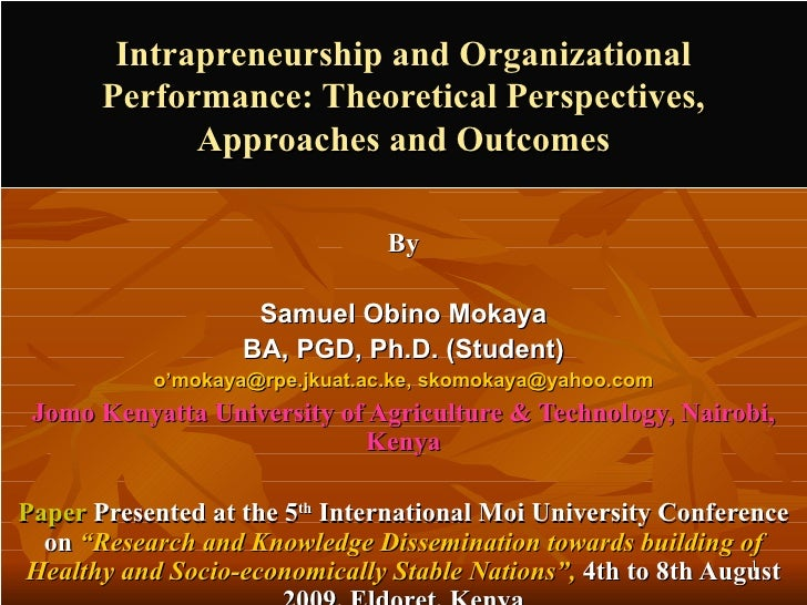 Intrapreneurship and Organizational Performance: Theoretical Perspectives, Approaches and Outcomes By Samuel Obino Mokaya ...