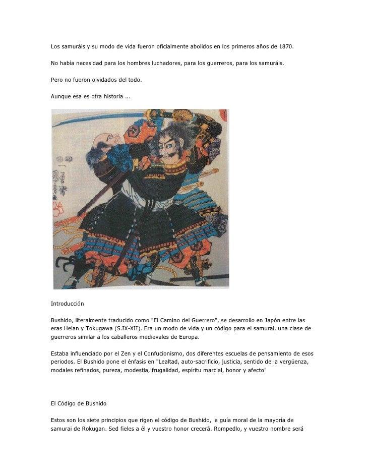 Los samuráis y su modo de vida fueron oficialmente abolidos en los primeros años de 1870.No había necesidad para los hombr...