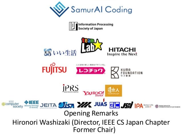 Opening Remarks Hironori Washizaki (Director, IEEE CS Japan Chapter Former Chair)