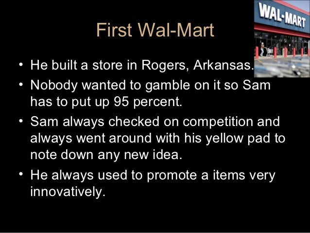 An analysis of the sam waltons wal mart store in rogers arkansas