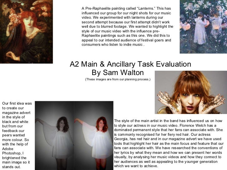 A2 Main & Ancillary Task Evaluation By Sam Walton (These images are from our planning process.) A Pre-Raphaelite painting ...