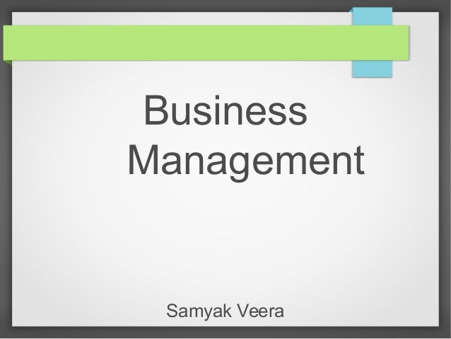 Business Management Samyak Veera
