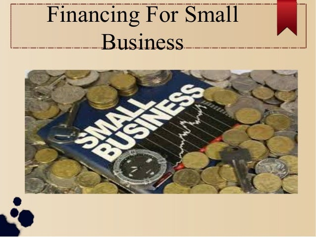 Financing For Small Business