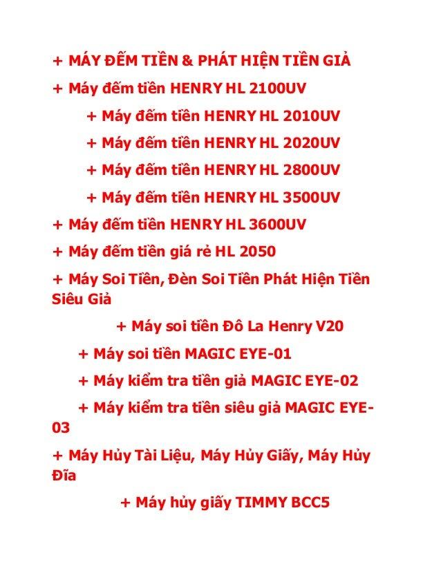 + MÁY ĐẾM TIỀN & PHÁT HIỆN TIỀN GIẢ + Máy đếm tiền HENRY HL 2100UV + Máy đếm tiền HENRY HL 2010UV + Máy đếm tiền HENRY HL ...