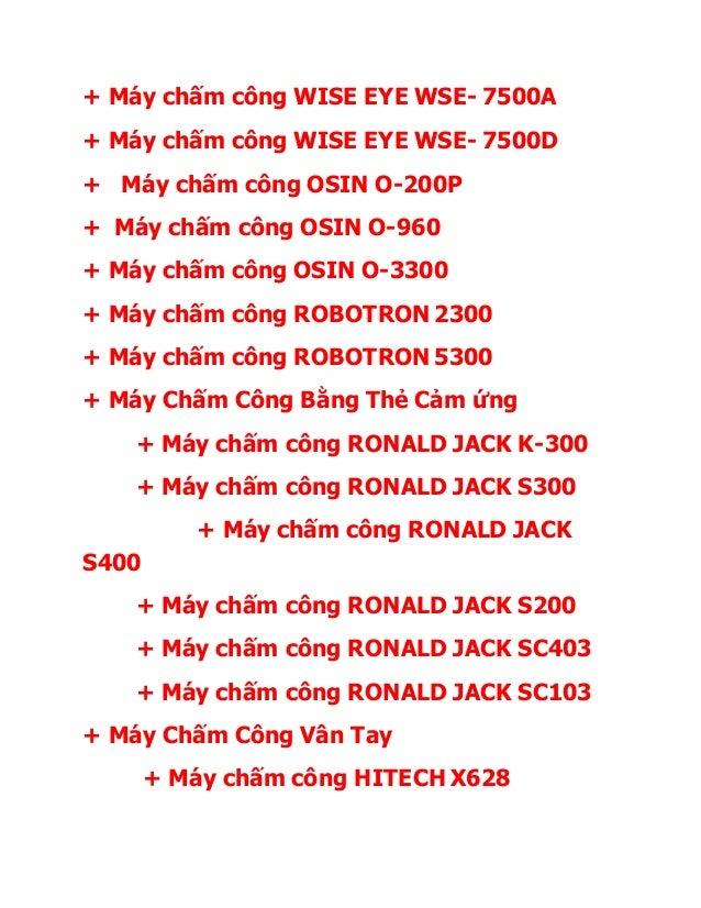 + Máy chấm công WISE EYE WSE- 7500A + Máy chấm công WISE EYE WSE- 7500D + Máy chấm công OSIN O-200P + Máy chấm công OSIN O...