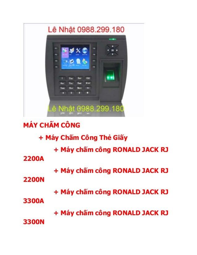 + Máy chấm công ROBOTRON 2300 + Máy chấm công ROBOTRON 5300 + Máy Chấm Công Bằng Thẻ Cảm ứng + Máy chấm công RONALD JACK K...