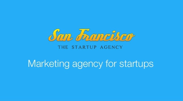 Marketing agency for startups