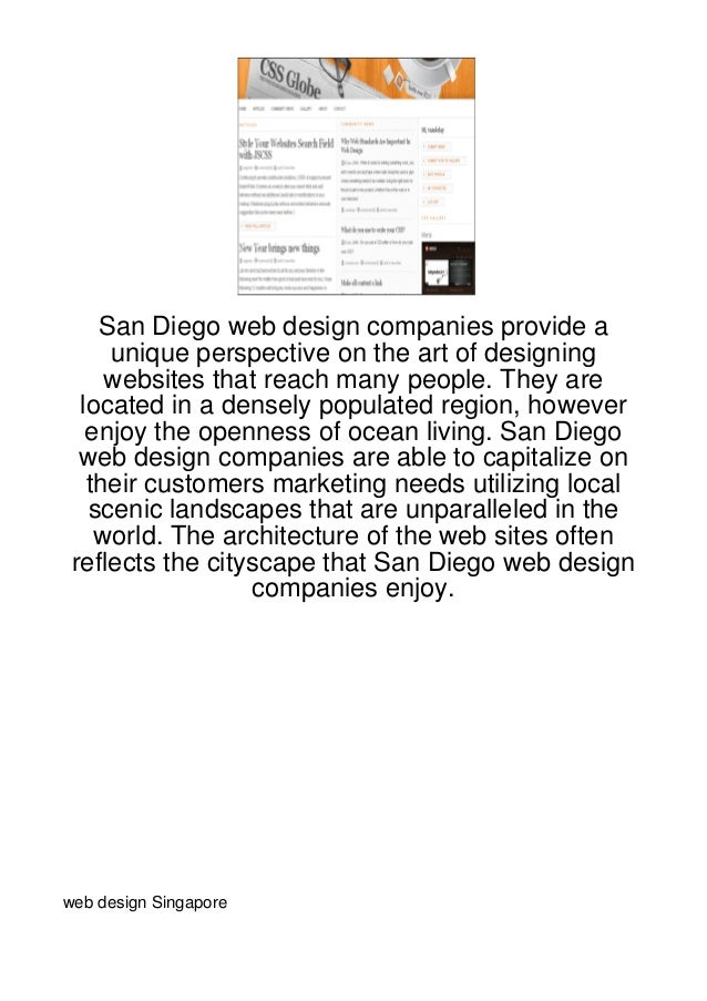San Diego web design companies provide a     unique perspective on the art of designing     websites that reach many peopl...