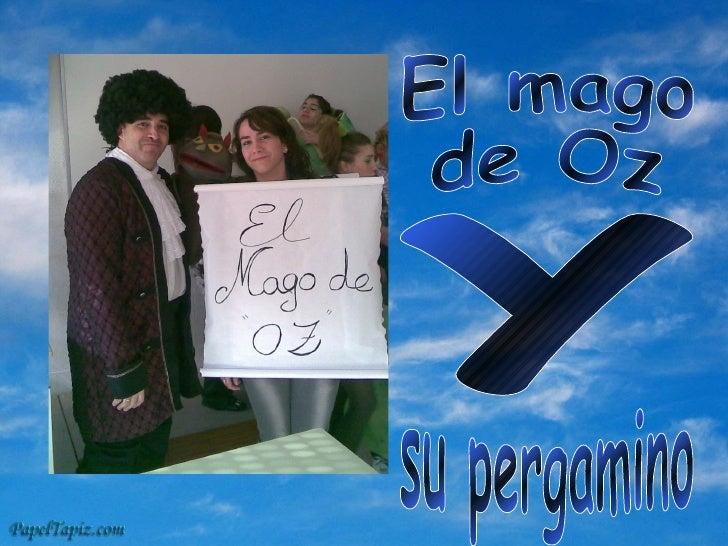El mago  de Oz y su pergamino