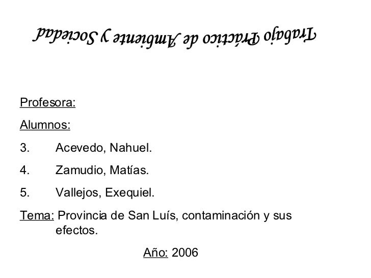 <ul><li>Profesora:   </li></ul><ul><li>Alumnos: </li></ul><ul><li>Acevedo, Nahuel. </li></ul><ul><li>Zamudio, Matías. </li...