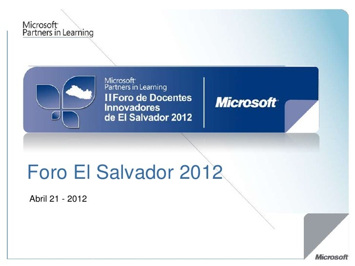 Foro El Salvador 2012Abril 21 - 2012