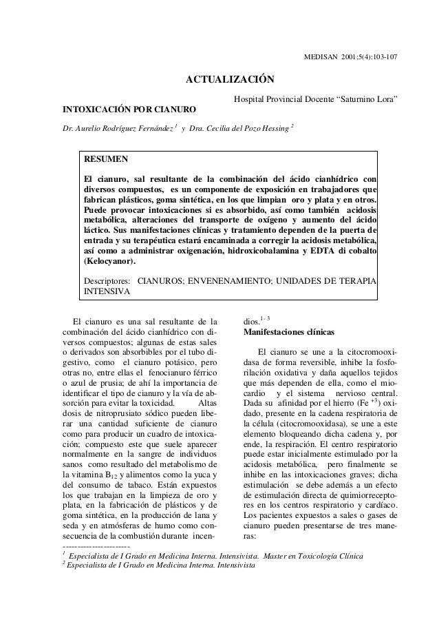 "MEDISAN 2001;5(4):103-107 ACTUALIZACIÓN Hospital Provincial Docente ""Saturnino Lora"" INTOXICACIÓN POR CIANURO Dr. Aurelio ..."