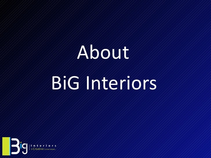 AboutBiG Interiors