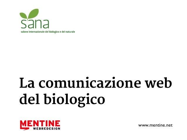 La comunicazione web  del biologico  www.mentine.net