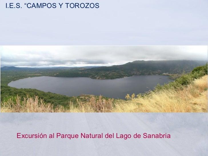 """I.E.S. """"CAMPOS Y TOROZOS       Excursión al Parque Natural del Lago de Sanabria"""