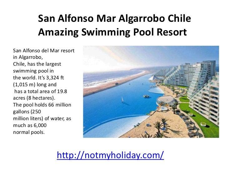 San alfonso mar algarrobo chile amazing swimming pool resort - San alfonso del mar resort swimming pool ...