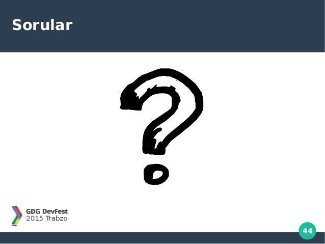 44 Sorular