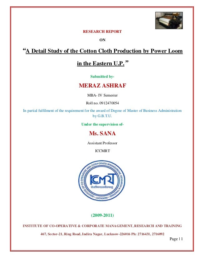 """RESEARCH REPORT                                                ON""""A Detail Study of the Cotton Cloth Production by Power L..."""