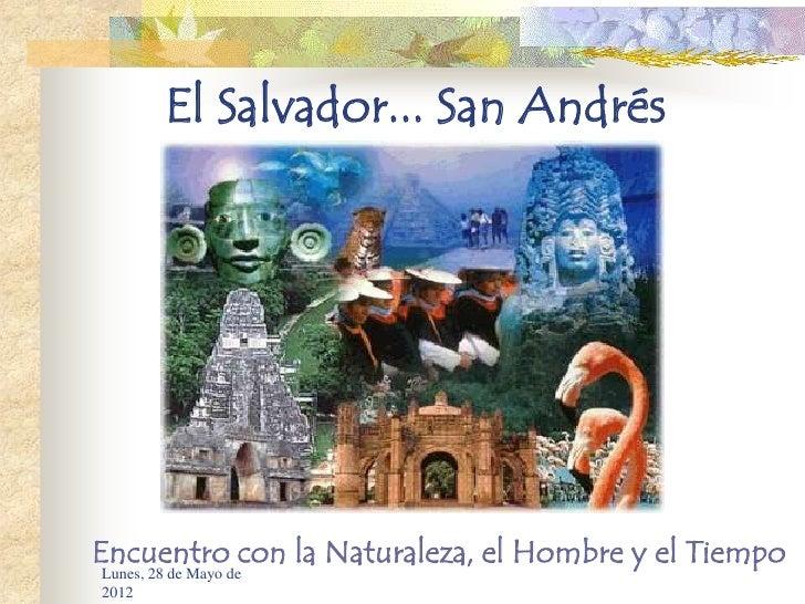 San andres el salvador sitio arqueologico - El colmao de san andres ...