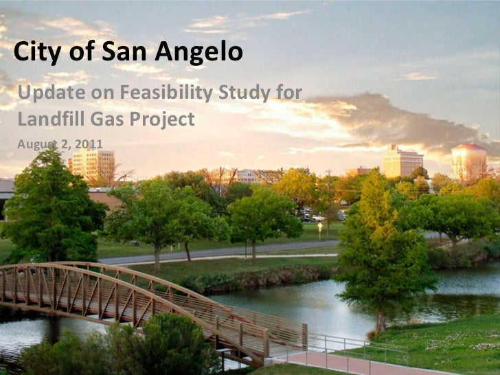City of San Angelo Update on Feasibility Study for Landfill Gas Project  August 2, 2011