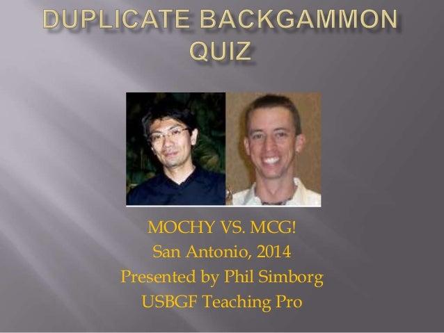 MOCHY VS. MCG! San Antonio, 2014 Presented by Phil Simborg USBGF Teaching Pro