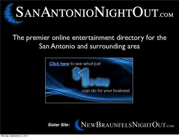 The premier online entertainment directory for the                  San Antonio and surrounding area                      ...