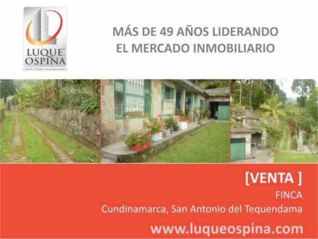 Ubicación del Inmueble Municipio: San Antonio del Tequendama Mosquera  La Mesa  Zona de Ubicación de Inmueble  Bogotá Soac...