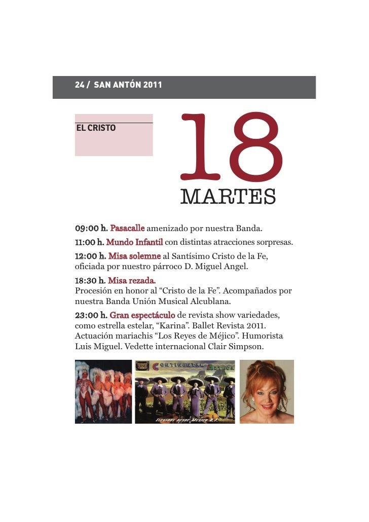 24 / SAN ANTÓN 2011EL CRISTO                         18 MARTES09:00 h. Pasacalle amenizado por nuestra Banda.11:00 h. Mund...