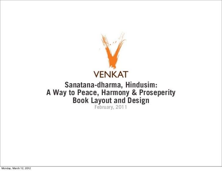Sanatana-dharma, Hindusim:                         A Way to Peace, Harmony & Proseperity                                Bo...
