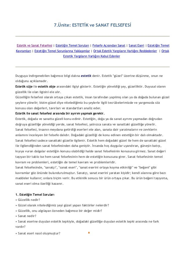 7.Ünite: ESTETİK ve SANAT FELSEFESİ Estetik ve Sanat Felsefesi   Estetiğin Temel Soruları   Felsefe Açısından Sanat   Sana...